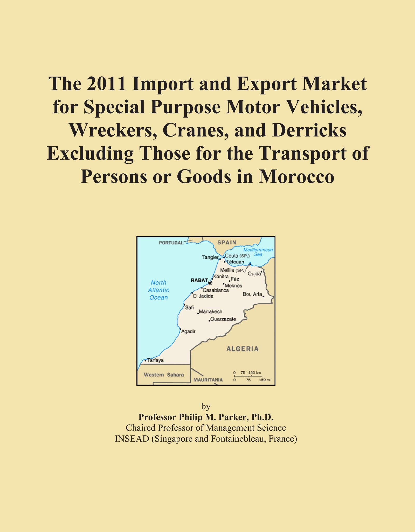 Download The 2011 Import and Export Market for Special Purpose Motor Vehicles, Wreckers, Cranes, and Derricks Excluding Those for the Transport of Persons or Goods in Morocco PDF