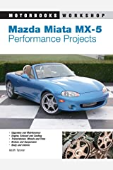 Mazda Miata MX-5 Performance Projects (Motorbooks Workshop) Paperback