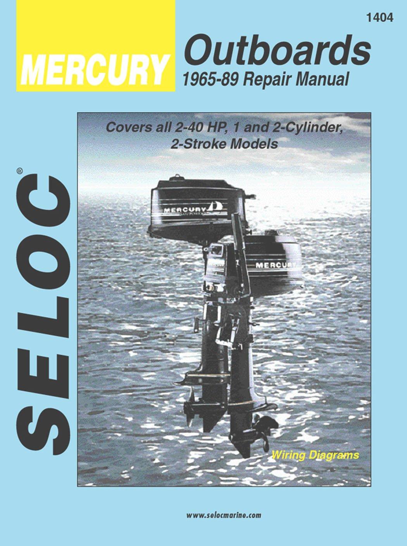 Amazon.com : Sierra International Seloc Manual 18-01404 Mercury Outboards  Repair 1965-1989 2-40 HP 1-2 Cylinder 2 Stroke Model : Boating Equipment :  Sports ...