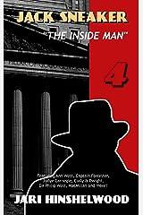 JACK SNEAKER: THE INSIDE MAN - Part Four Kindle Edition