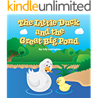 The Little Duck and The Great Big Pond (Fun Rhyming Children's Books)