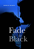 Fade to Black (Deadlines & Diamonds)