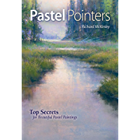 Pastel Pointers: Top 100 Secrets for Beautiful Paintings (English Edition)