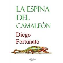 La espina del camaleón (Spanish Edition) Oct 24, 2014