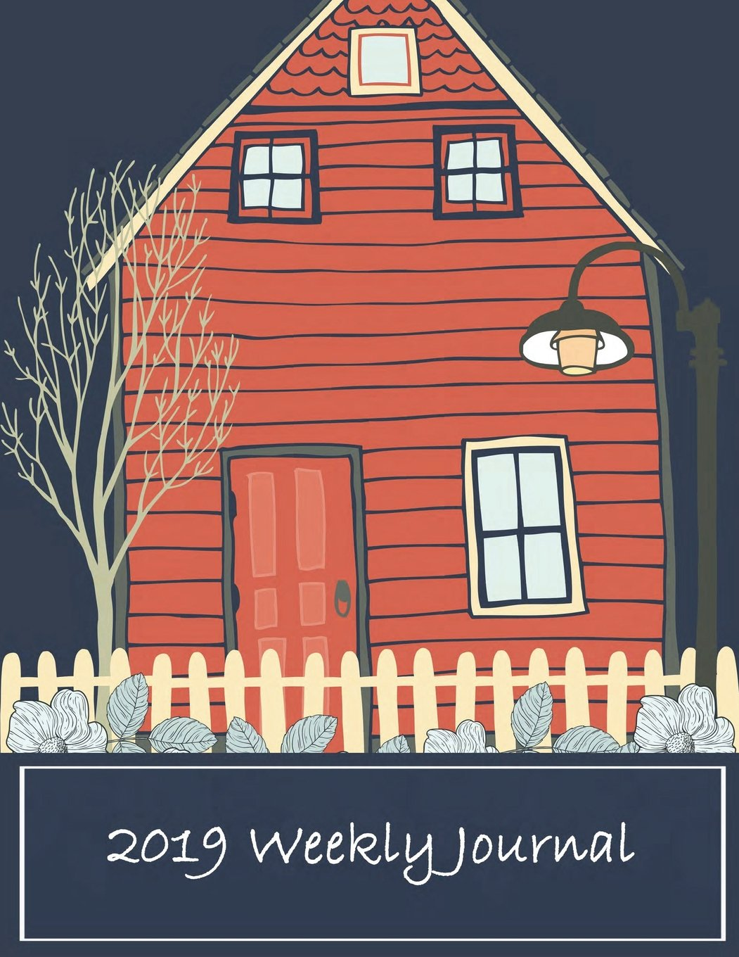 """2019 Weekly Journal: Weekly View Planners (Calendars, Planners & Personal Organizers) Daily journal Planner, 12 Months Calendar, schedule planner,12 ... to December 2019 242 pages Large 8.5"""" x 11"""" pdf epub"""