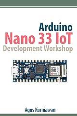 Arduino Nano 33 IoT Development Workshop Kindle Edition
