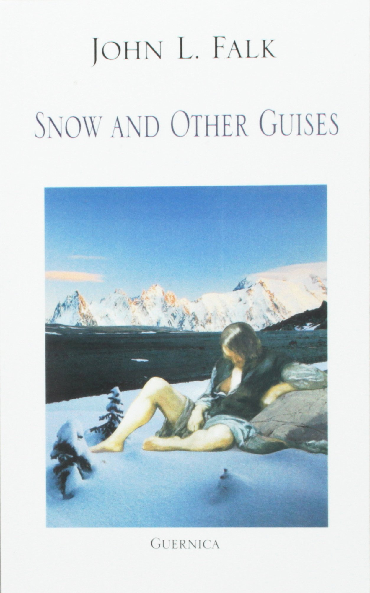 Snow And Other Guises (Essential Poets 90) pdf epub