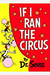 If I Ran the Circus (Classic Seuss) Kindle Edition