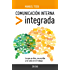Comunicación Interna Integrada (Spanish Edition)