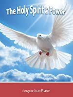 The Holy Spirit & Power