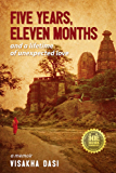 Five Years, Eleven Months and a Lifetime of Unexpected Love: a memoir (English Edition)