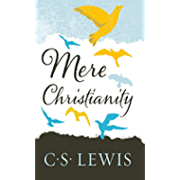 Mere Christianity (Lewis Signature Classics) (English Edition)