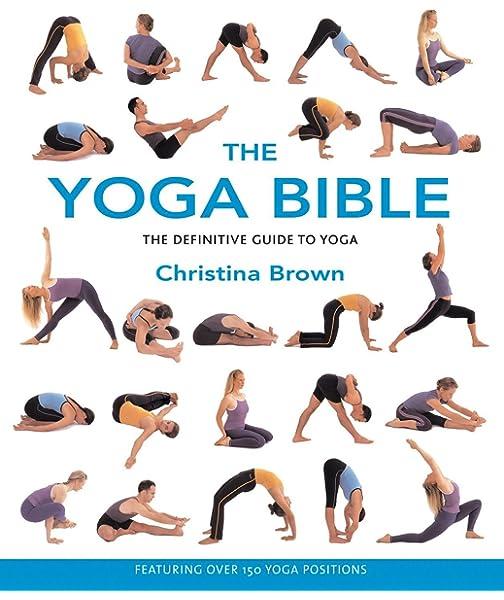 The Yoga Bible: Christina Brown: 0035313108921: Amazon.com ...