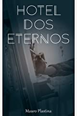 Hotel dos eternos (Portuguese Edition) Kindle Edition
