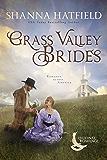 Grass Valley Brides: A Sweet Historical Romance Set in Grass Valley, Oregon (Regional Romance Series Book 3)