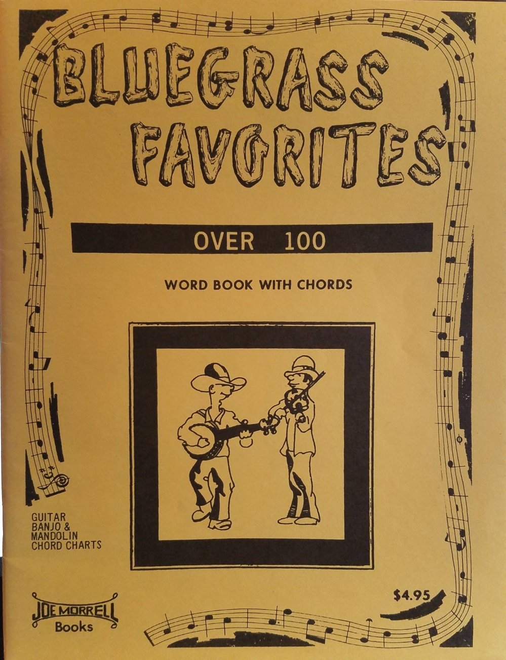 Bluegrass Favorites Over 100 Word Book With Chords Guitar Banjo
