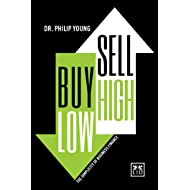 Buy Low, Sell High: The Simplicity of Business Finance (Concise advice)