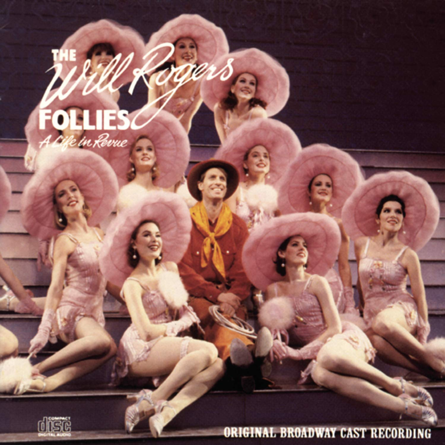 The Will Rogers Follies: A Life Revue Regular discount In Max 68% OFF 1991 Original Broadway