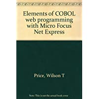 Elements of COBOL web programming with Micro Focus Net Express