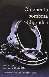 50 Sombras Liberadas (50 Sombras de Grey nº 3) (Spanish Edition)