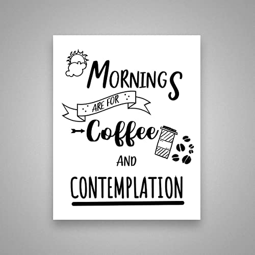 Amazoncom Mornings Are For Coffee And Contemplation Stranger