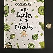 Sin dientes y a bocados eBook: Llorca, Juan, Gómez, Melisa: Amazon ...