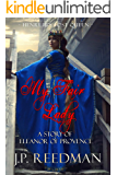 MY FAIR LADY: A Story of Eleanor of Provence, Henry III's Lost Queen (Medieval Babes, Tales of Little-Known Ladies Book…