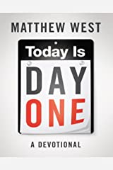 Today Is Day One Kindle Edition
