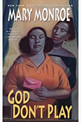 God Don't Play (God Don't Like Ugly Book 3) Kindle Edition