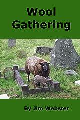 Wool Gathering Kindle Edition