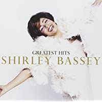 Greatest Hits Shirley Bassey