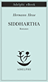 Siddhartha (Piccola biblioteca Adelphi) (Italian Edition)