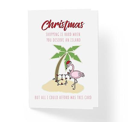 Amazon.com : Christmas Shopping Is Hard When You Deserve An Island ...