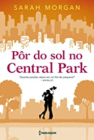 Pôr do sol no Central Park (Para Nova York, com amor Livro 2)