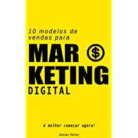10 Modelos de Vendas para Marketing Digital: É melhor começar agora!