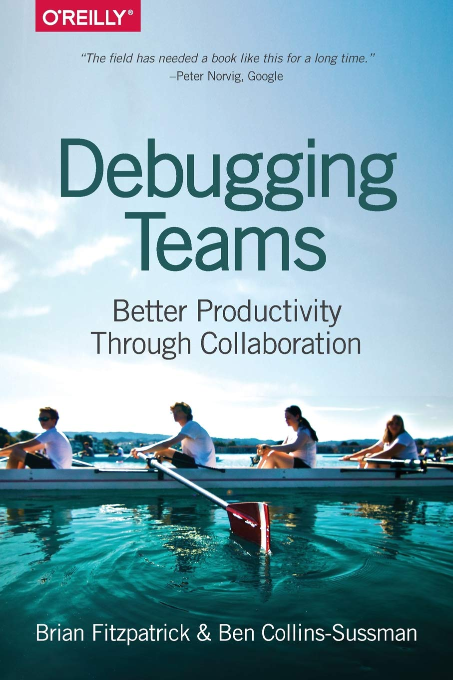 Debugging Teams: Better Productivity through Collaboration: Amazon ...