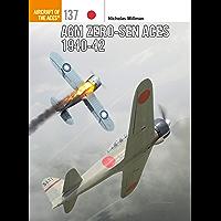 A6M Zero-sen Aces 1940-42 (Aircraft of the Aces Book 137)