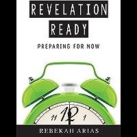 Revelation Ready: Preparing for Now