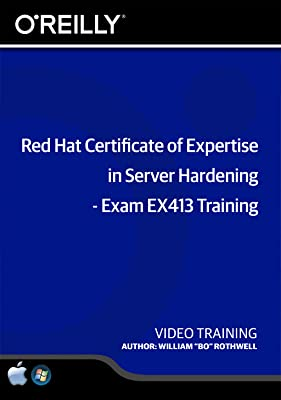 Red Hat Certificate of Expertise in Server Hardening - Exam EX413 Training [Online Code]