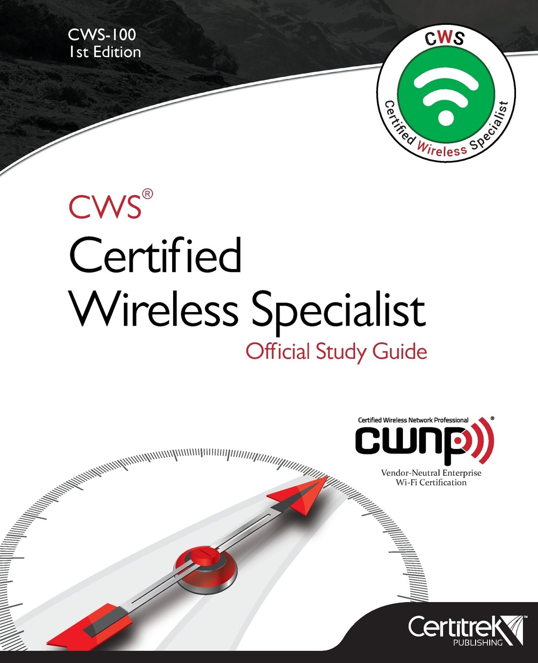 Amazon Cws 100 Certified Wireless Specialist Official Study