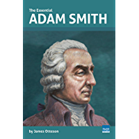 The Essential Adam Smith (Essential Scholars)