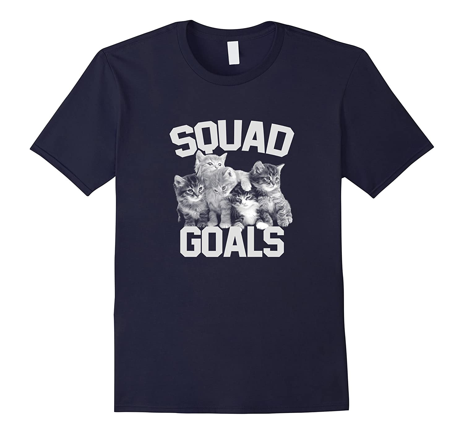 Squad Goals – Funny Cat T-Shirt