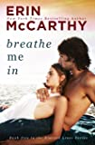Breathe Me In (Blurred Lines) (Volume 5)