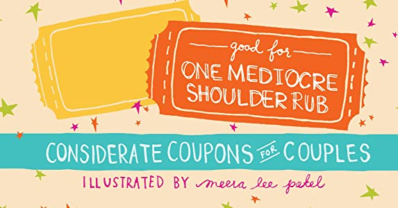 Good for One Mediocre Shoulder Rub: Considerate Coupons for Couples