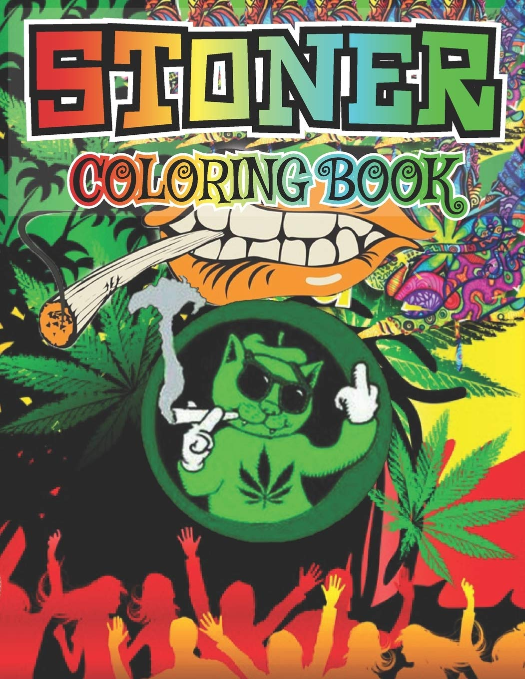 - Stoner Coloring Book: The Stoner's Psychedelic Coloring Book