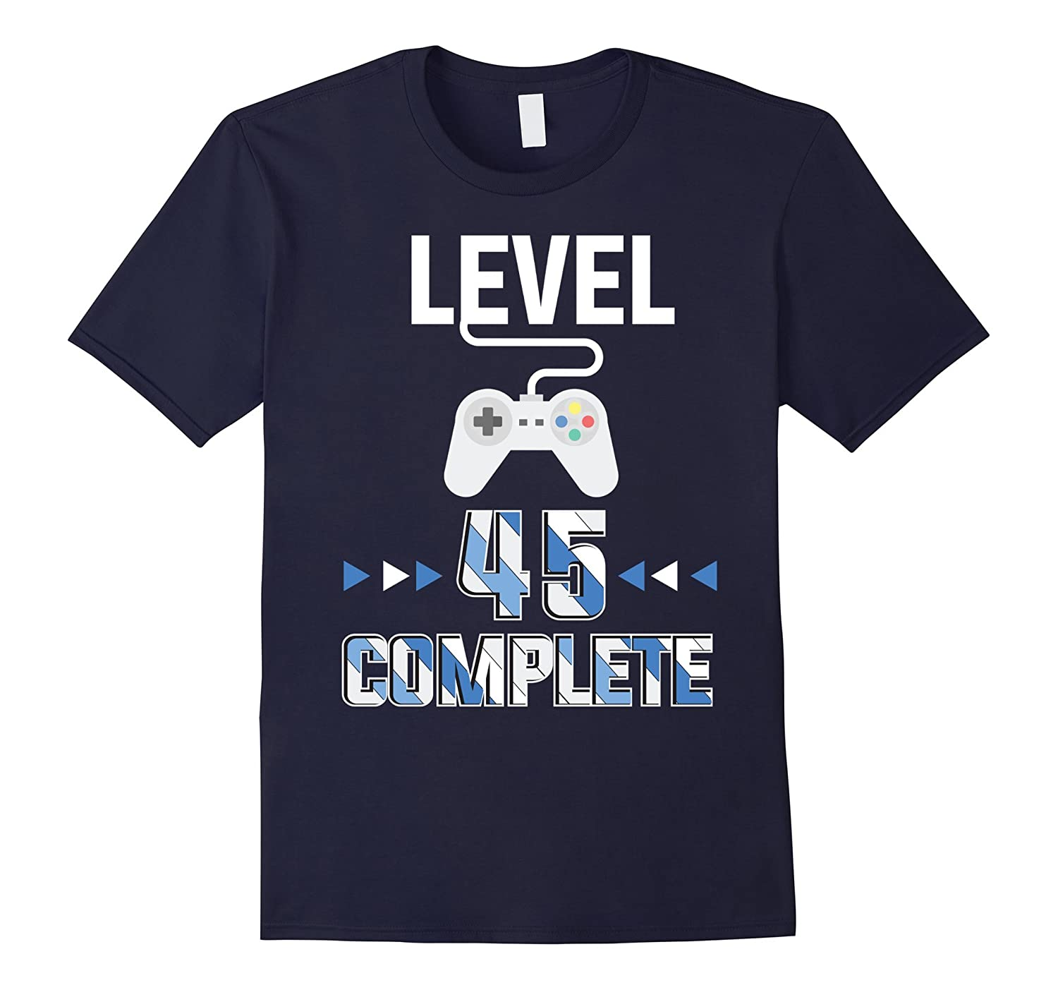 Funny Level 45 Complete Cool 45th Birthday Gift Shirt