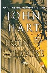 Iron House: A Novel Paperback