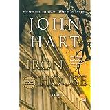 Iron House: A Novel