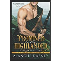 Promised to the Highlander: A Scottish Time Travel Romance