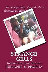 Strange Girls: Inspired by True Stories Paperback